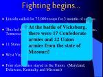 fighting begins