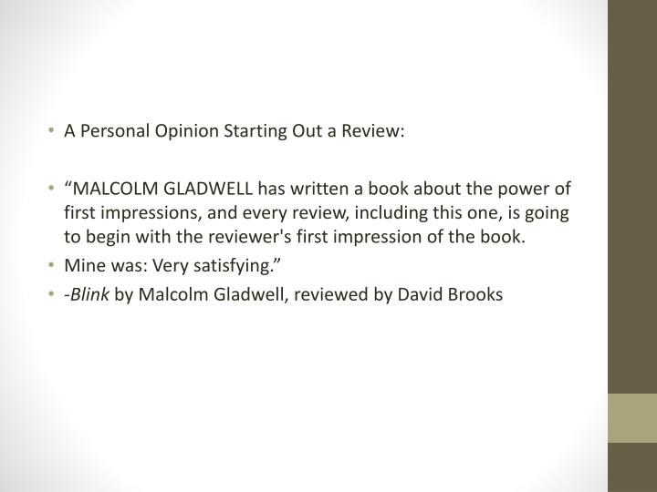 A Personal Opinion Starting Out a Review: