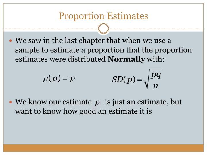 Proportion Estimates