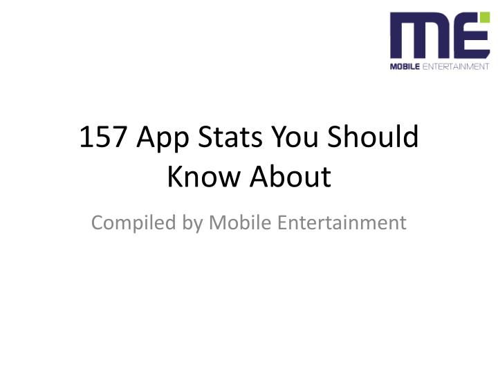 157 app stats you should know about