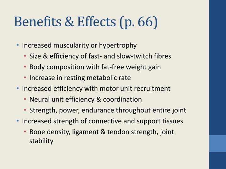 Benefits & Effects