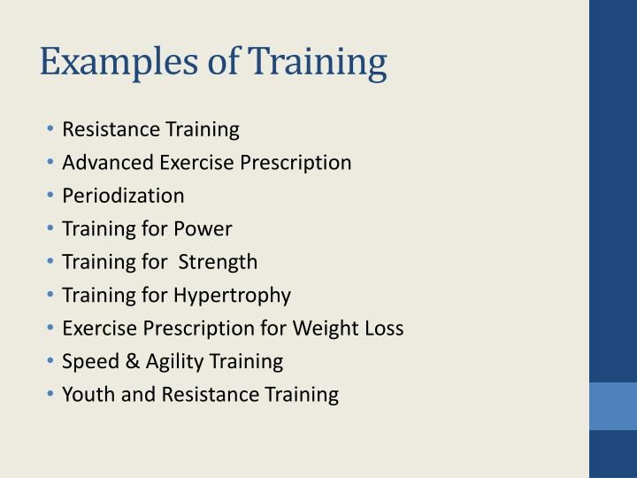 Examples of Training