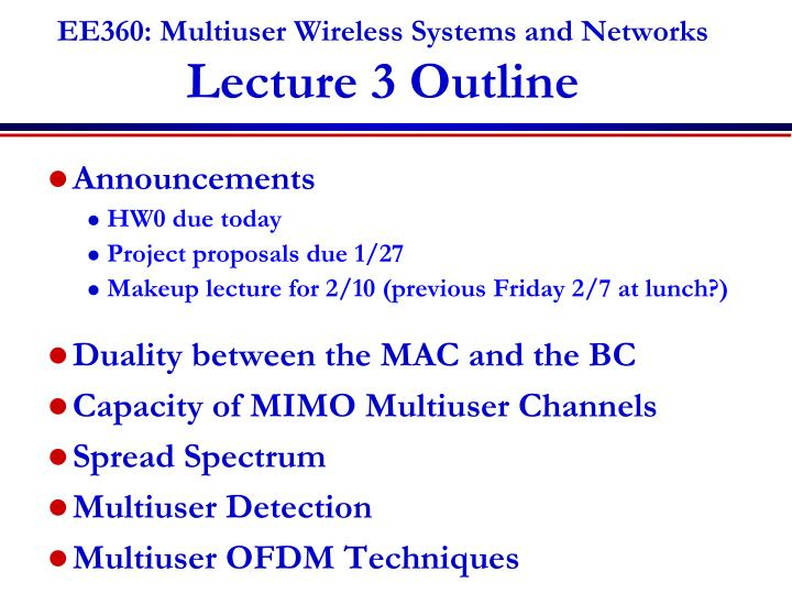 ee360 multiuser wireless systems and networks lecture 3 outline n.
