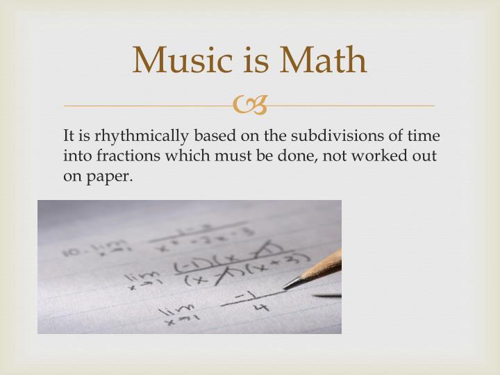 Music is Math