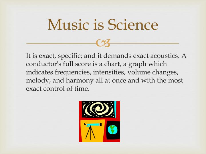 Music is Science