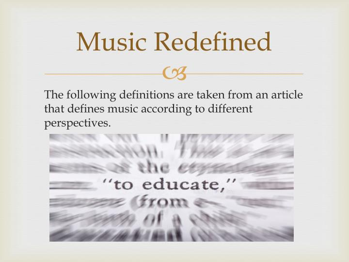 Music Redefined