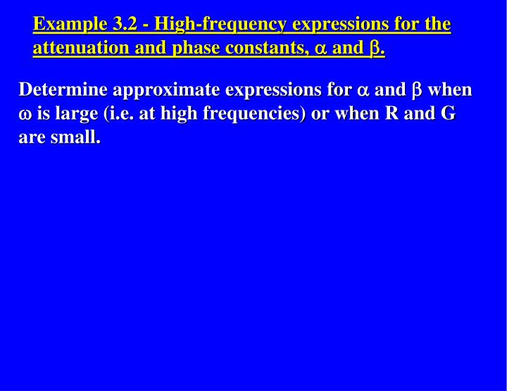 Determine approximate expressions for