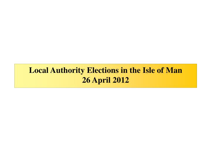 Local Authority Elections in the Isle of Man