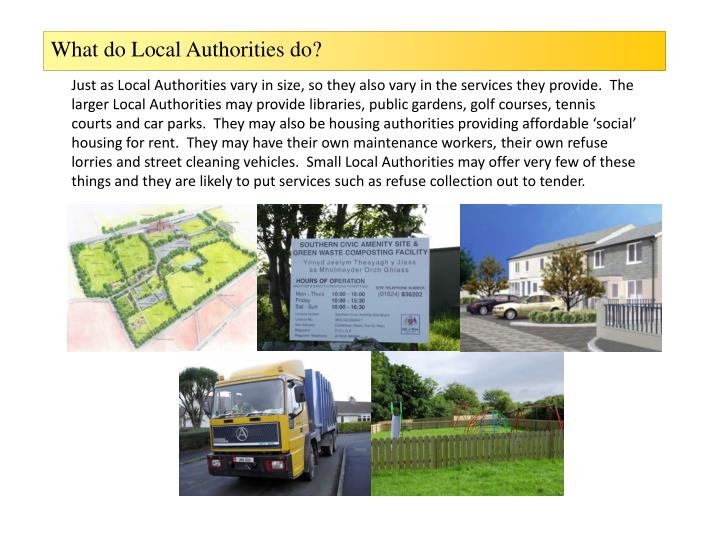 What do Local Authorities do?