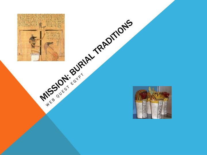 mission burial traditions n.