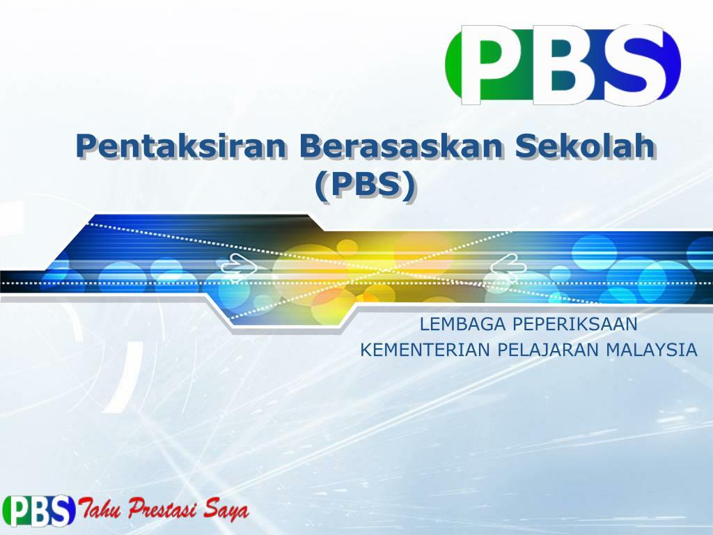 Ppt Pentaksiran Berasaskan Sekolah Pbs Powerpoint Presentation Free Download Id 2003082