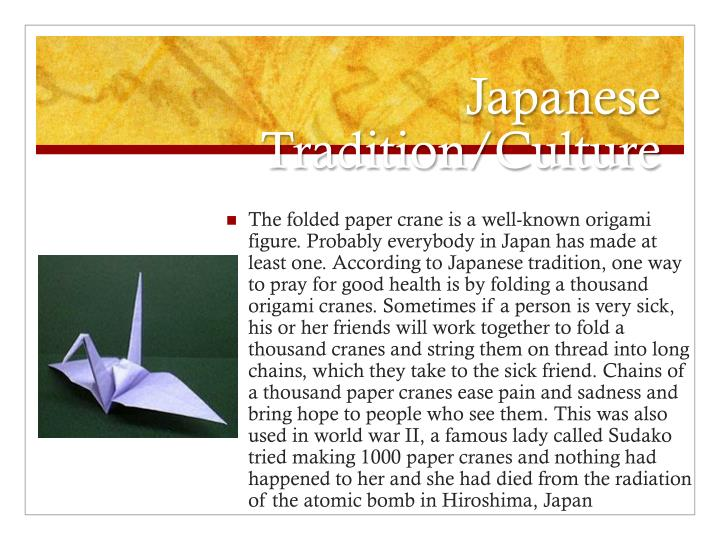 Japanese Tradition/Culture