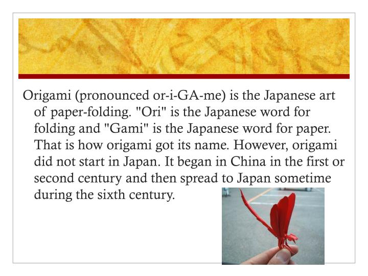 Origami (pronounced or-