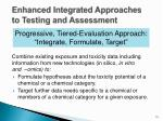 enhanced integrated approaches to testing and assessment