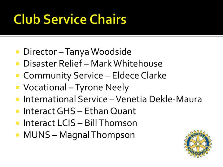 Club Service Chairs