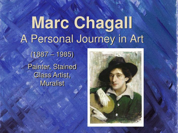marc chagall a p ersonal j ourney in art n.