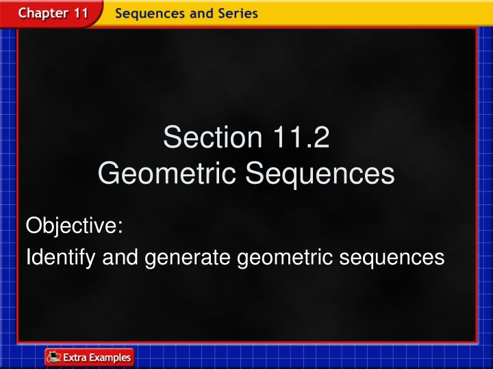 Section 11 2 geometric sequences
