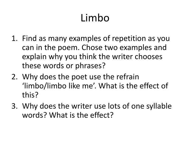 Find As Many Examples Of Repetition You Can In The Poem Chose Two And Explain Why Think Writer Chooses These Words Or Phrases