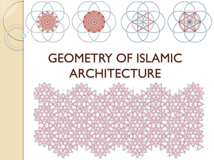 Ppt geometry of islamic architecture powerpoint presentation id geometry of islamic architecture toneelgroepblik Image collections