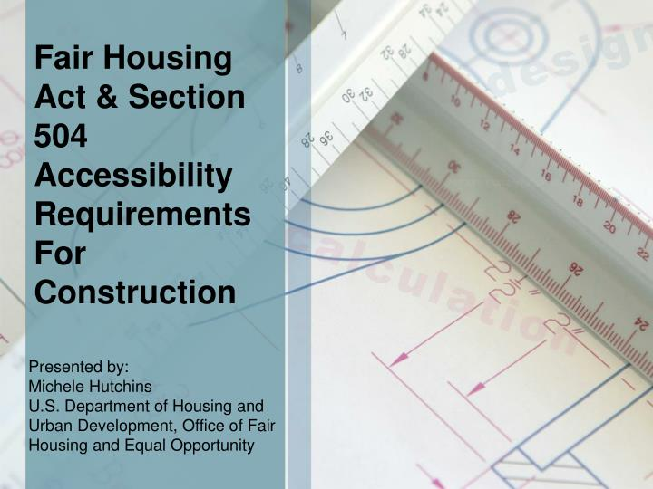 fair housing act section 504 accessibility requirements for construction n.