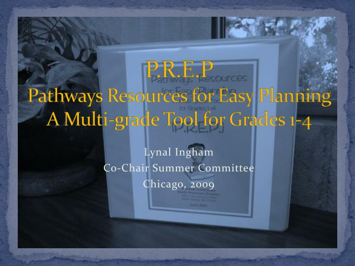 P r e p pathways resources for easy planning a multi grade tool for grades 1 4