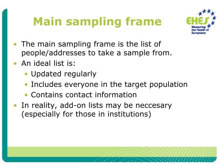 Main sampling frame