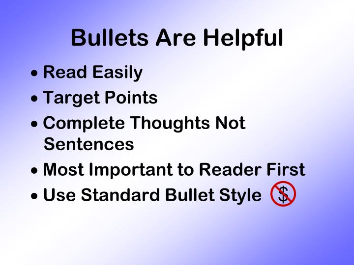 Bullets Are Helpful