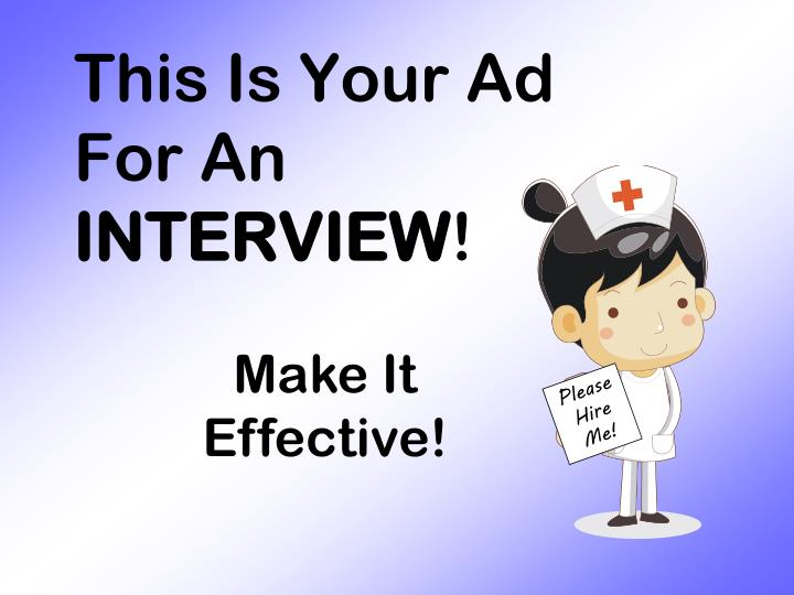 This is your ad for an interview