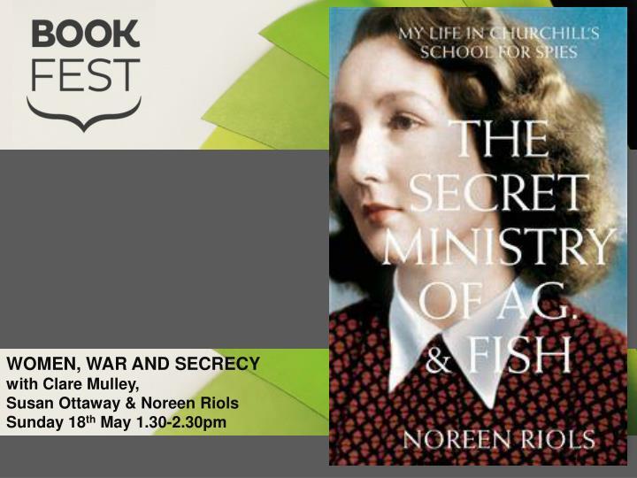 WOMEN, WAR AND SECRECY