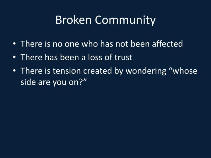 Broken community
