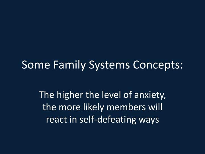 Some Family Systems Concepts: