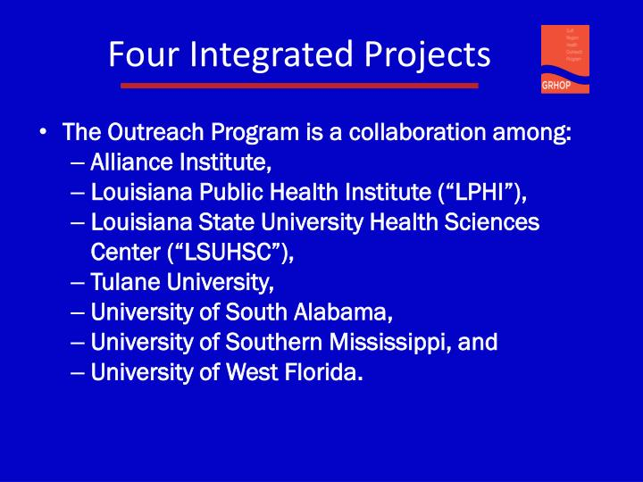 Four Integrated Projects