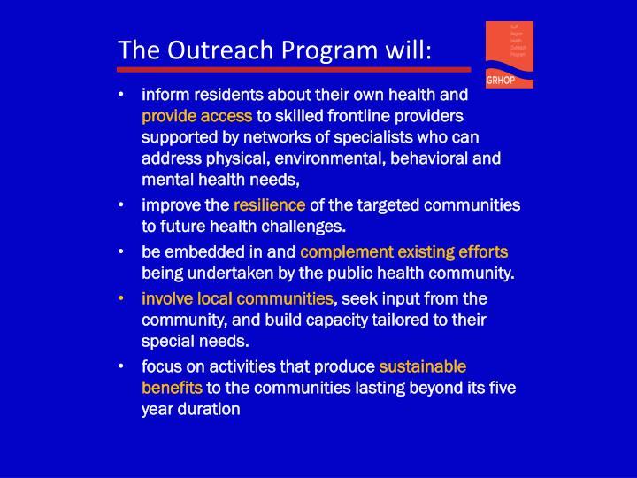 The Outreach Program will: