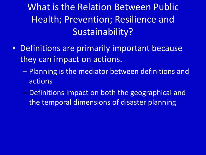 What is the relation between public health prevention resilience and sustainability