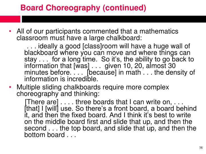 Board Choreography (continued)