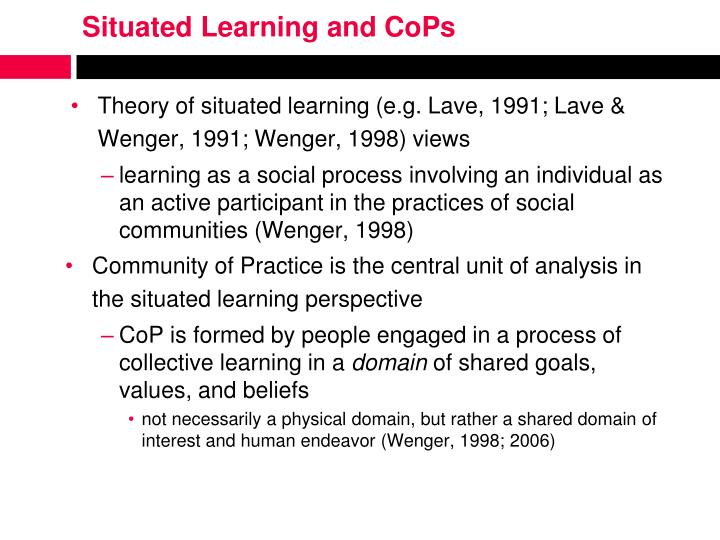 Situated Learning and