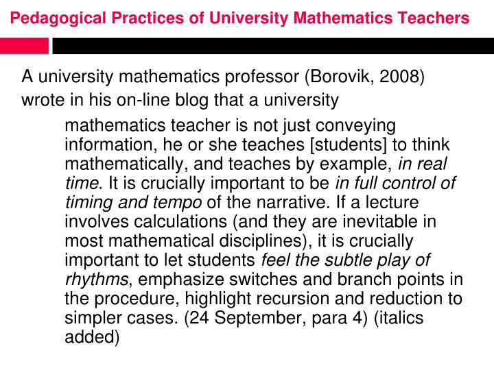 Pedagogical Practices of University Mathematics Teachers