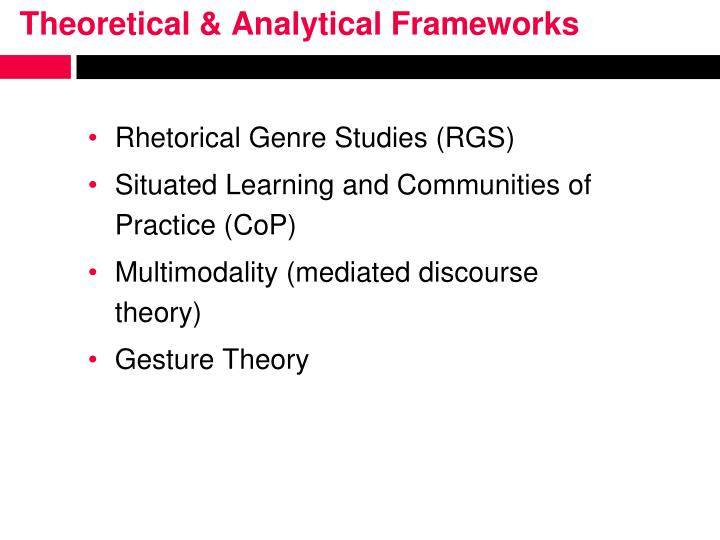 Theoretical & Analytical Frameworks