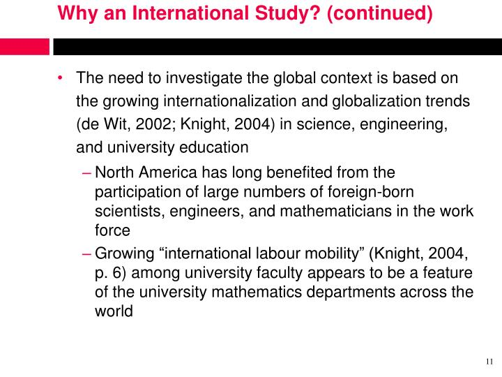 Why an International Study? (continued)