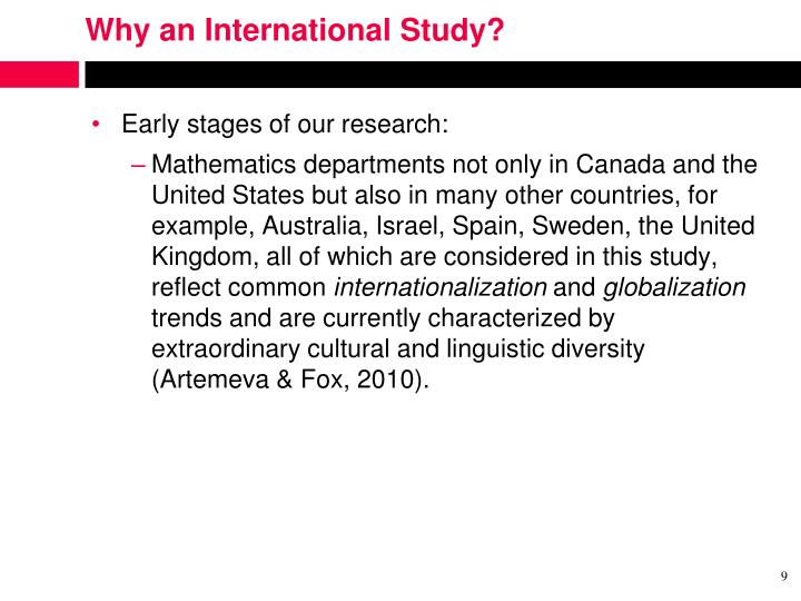 Why an International Study?