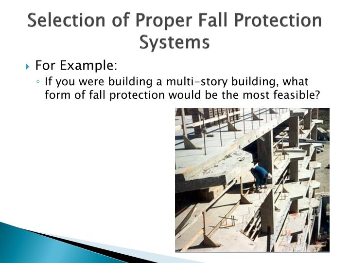 Selection of Proper Fall Protection Systems