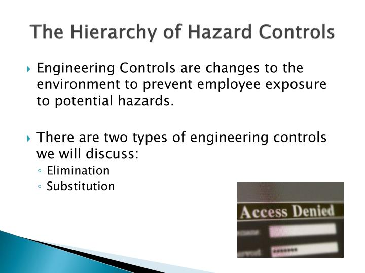 The Hierarchy of Hazard Controls