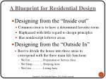 a blueprint for residential design