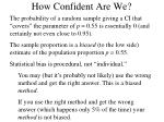 how confident are we1