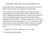polls apart why polls vary on presidential race