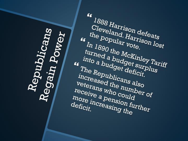 1888 Harrison defeats Cleveland. Harrison lost the popular vote.