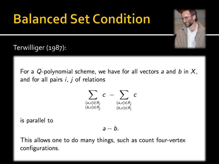 Balanced Set Condition