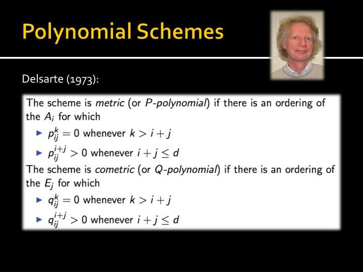 Polynomial Schemes