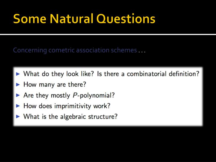 Some Natural Questions