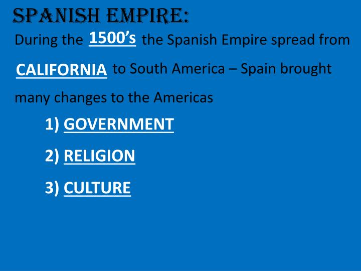 SPANISH EMPIRE: